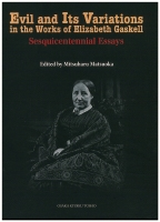 Evil and Its Variations in the Works of Elizabeth Gaskell